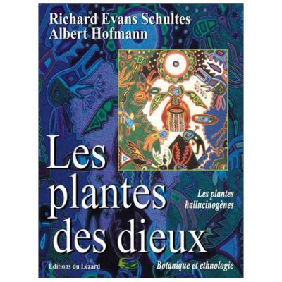 Les plantes des dieux de Hofmann