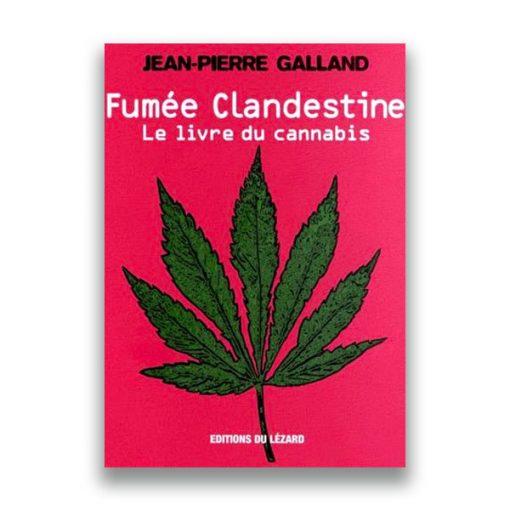 couverture du livre Fumée clandestine - Jean-Pierre GALLAND