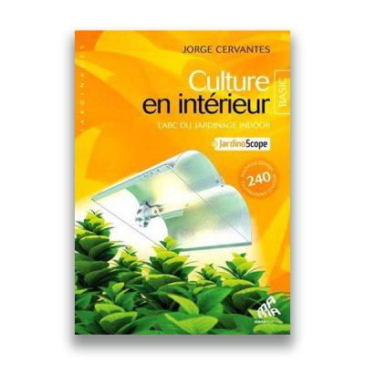 couverture du livre Culture en intérieur édition BASIC – Jorge Cerventes