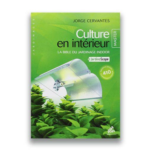 couverture du livre Culture en intérieur édition MASTER – Jorge Cerventes