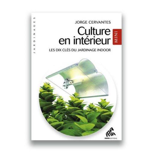 couverture du livre Culture en intérieur édition MINI – Jorge Cervantes