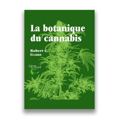 couverture du livre La botanique du cannabis – Robert C. Clarke