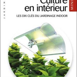 Culture en intérieur édition MINI - Jorge Cervantes