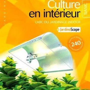 Culture en intérieur édition BASIC - Jorge Cerventes