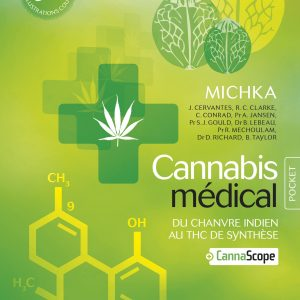 Cannabis médical — MICHKA (Poche)
