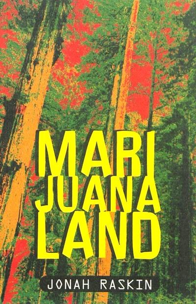 Marijuanaland — Jonah RASKIN
