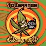 Tolérance double zéro Volume 1