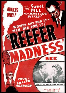REEFER MADNESS, (aka TELL YOUR CHILDREN, aka THE BURNING QUESTION), 1936.