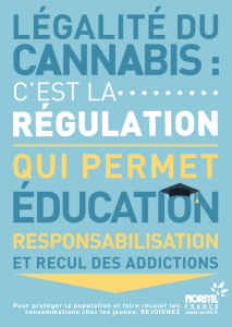 Réguler le cannabis pour responsabiliser les usagers, réduire les risques et les addictions.