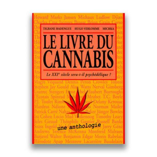 Le Livre du cannabis – Tigrane Hadengue, Michka, Hugo Verlomme