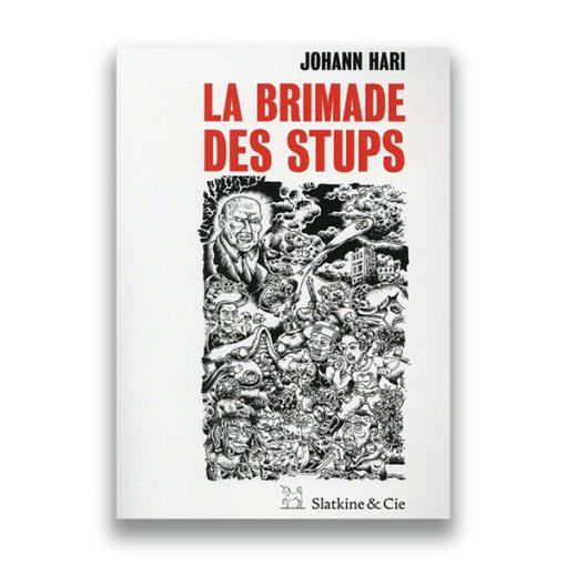 couverture du livre La Brimade des stups – Johann Hari