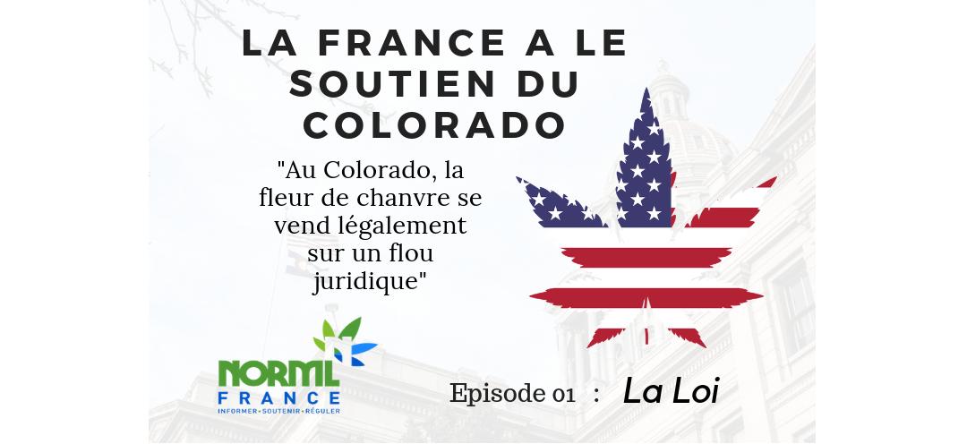 La France a le soutien du Colorado : La Loi
